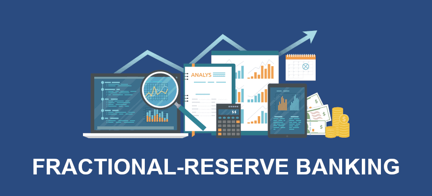Fractional-reserve banking