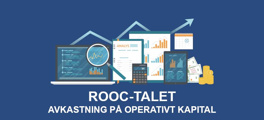 ROOC-talet (avkastning på operativt kapital)